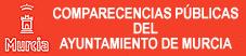 Comparecencias Públicas del Ayuntamiento de Murcia
